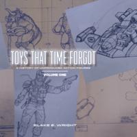《Toys That Tme Forgot》:遗落在时光里的玩具